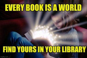 every book is a world, find yours in your library
