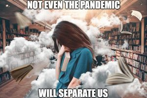 not even the pandemic will separate us