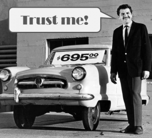 Used car salesman asking for trust