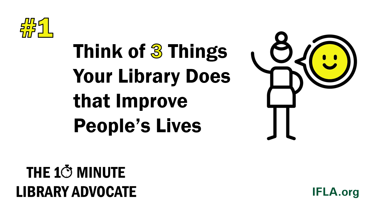 Think of Three Things Your Library Does that Improve People's Lives