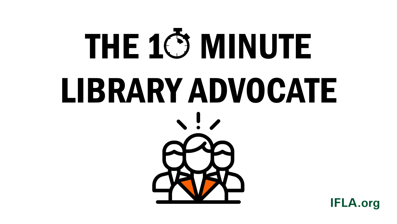 The 10-Minute Library Advocate