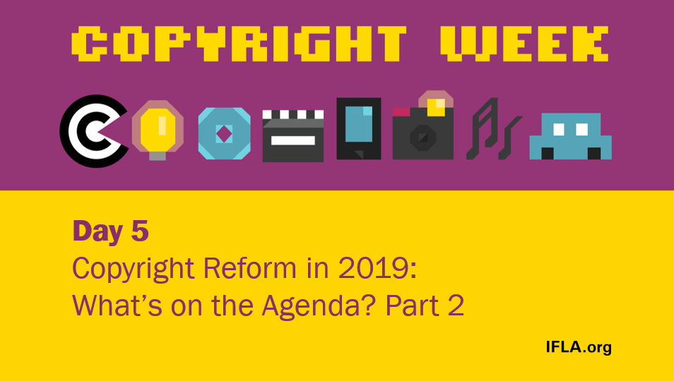 Graphic for Day 5 of Copyright Week 2019
