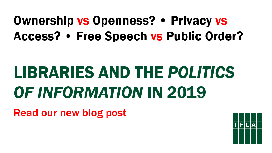 Libraries and the politics of information in 2019