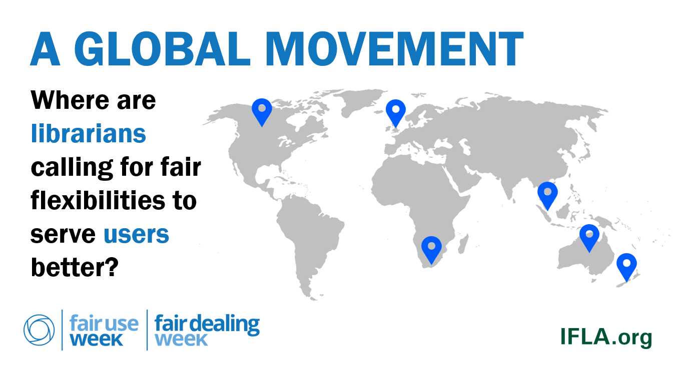 A Global Movement: Where are librarians calling for fair flexibilities to serve users better?