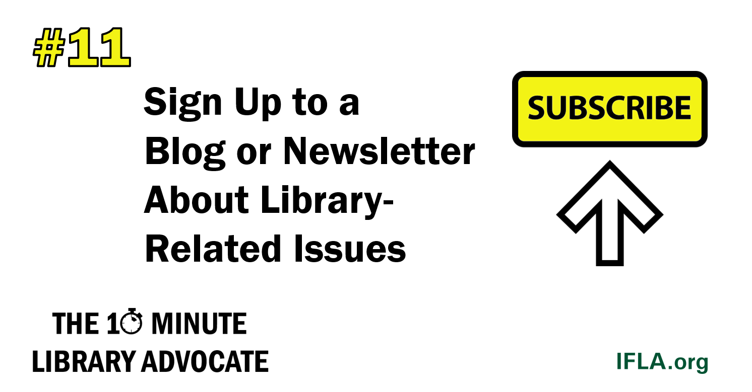 The 10-Minute Library Advocate #11: Sign Up to a Blog or Newsletter About Library-Related Issues