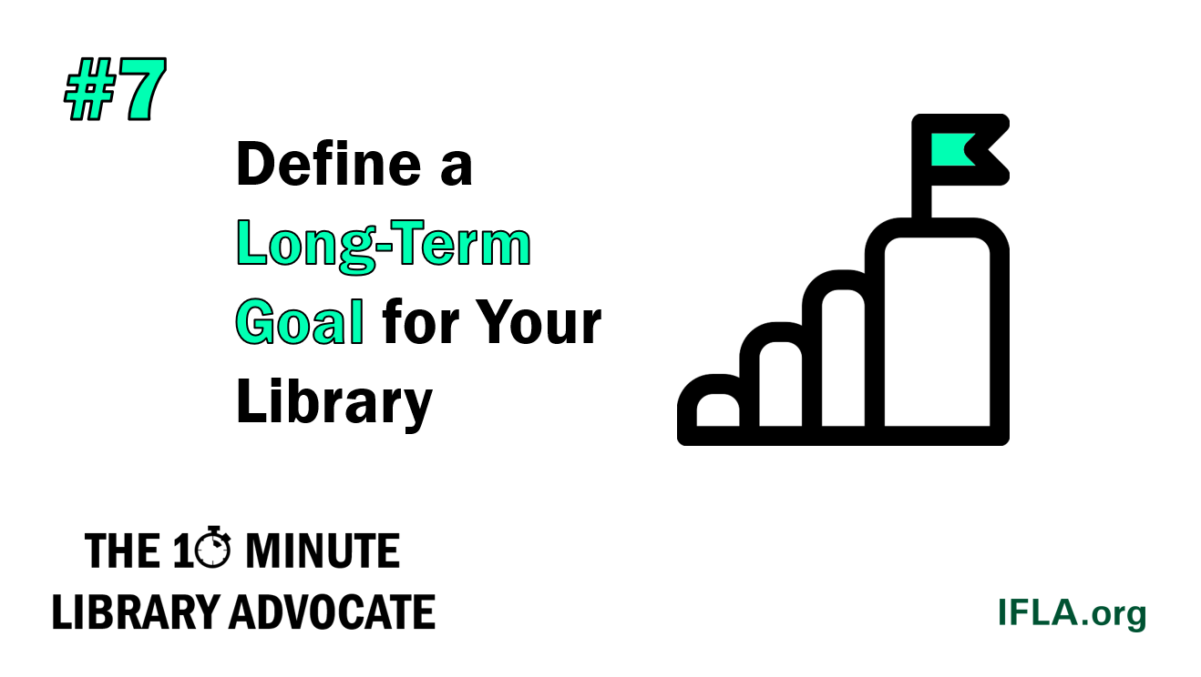 Define a Long-Term Goal for Your Library