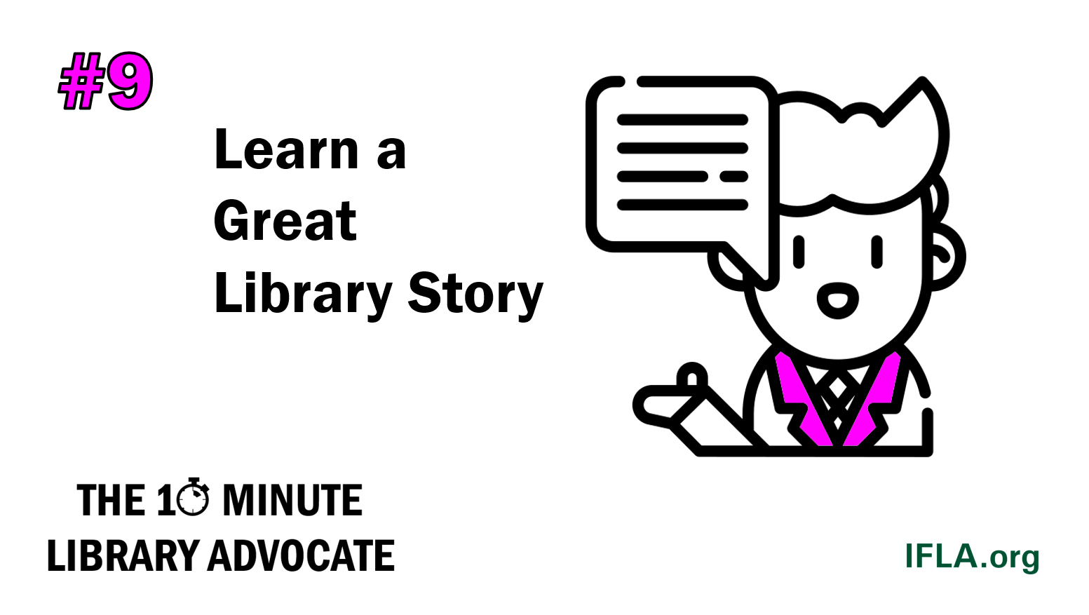 The 10-Minute Library Advocate Number 9: Learn a Great Library Story
