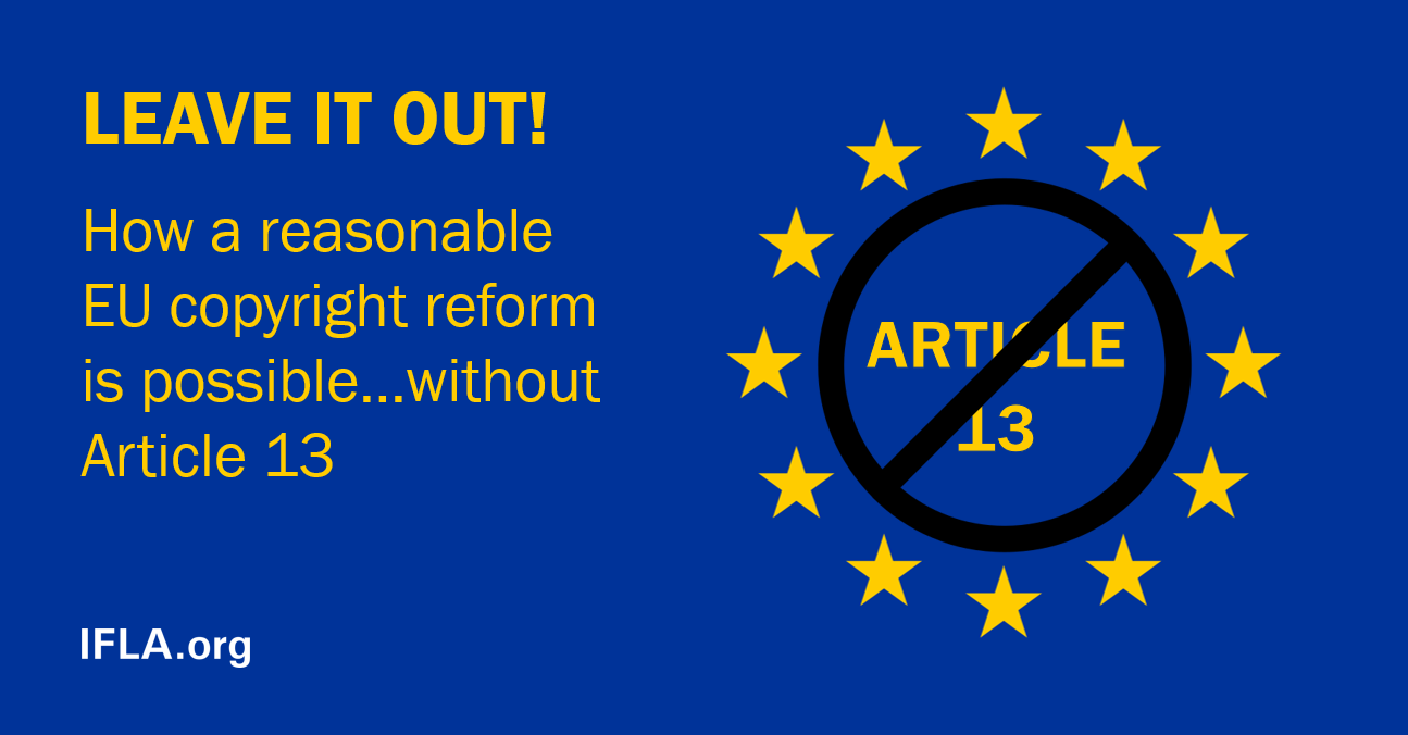 Leave it out! How a reasonable EU copyright reform is possible…without Article 13