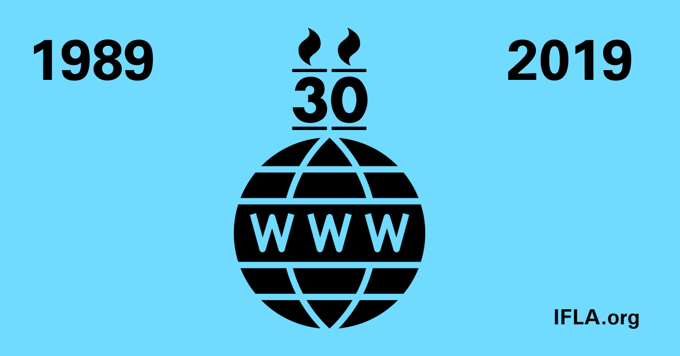 World Wide Web 30th Birthday 1989-2019