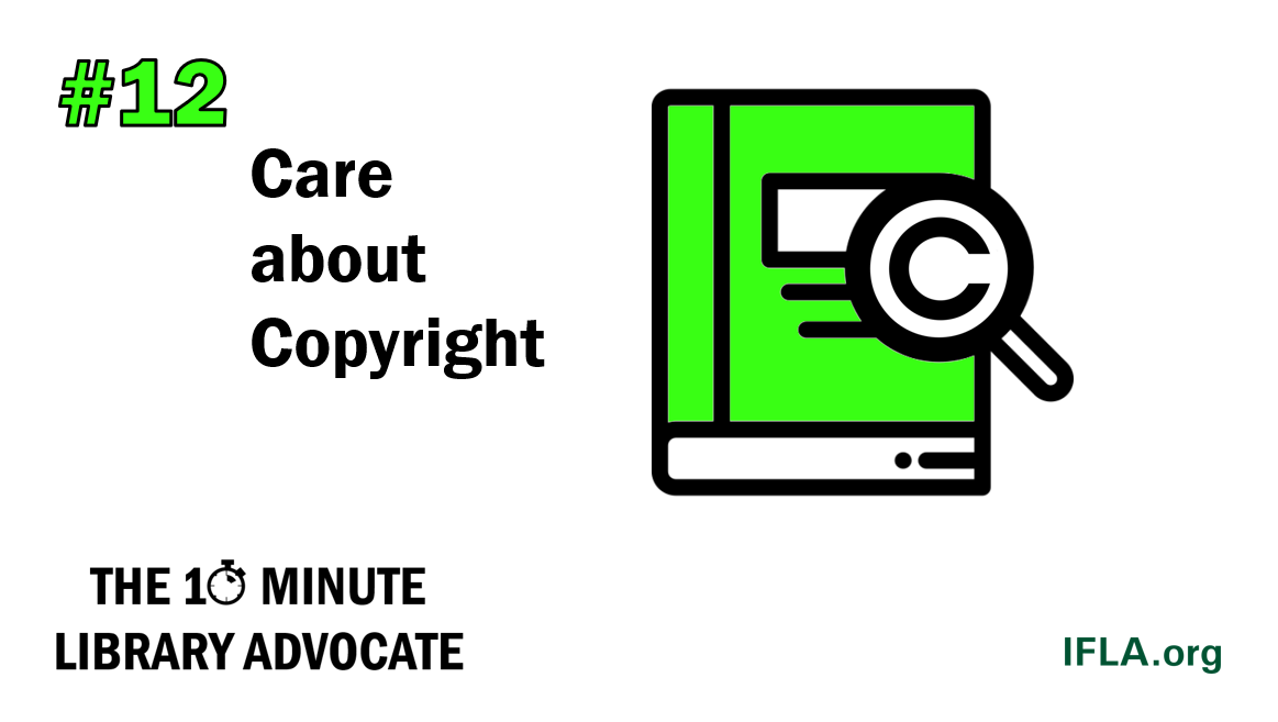 The 10-Minute Library Advocate Number 12: Care about Copyright