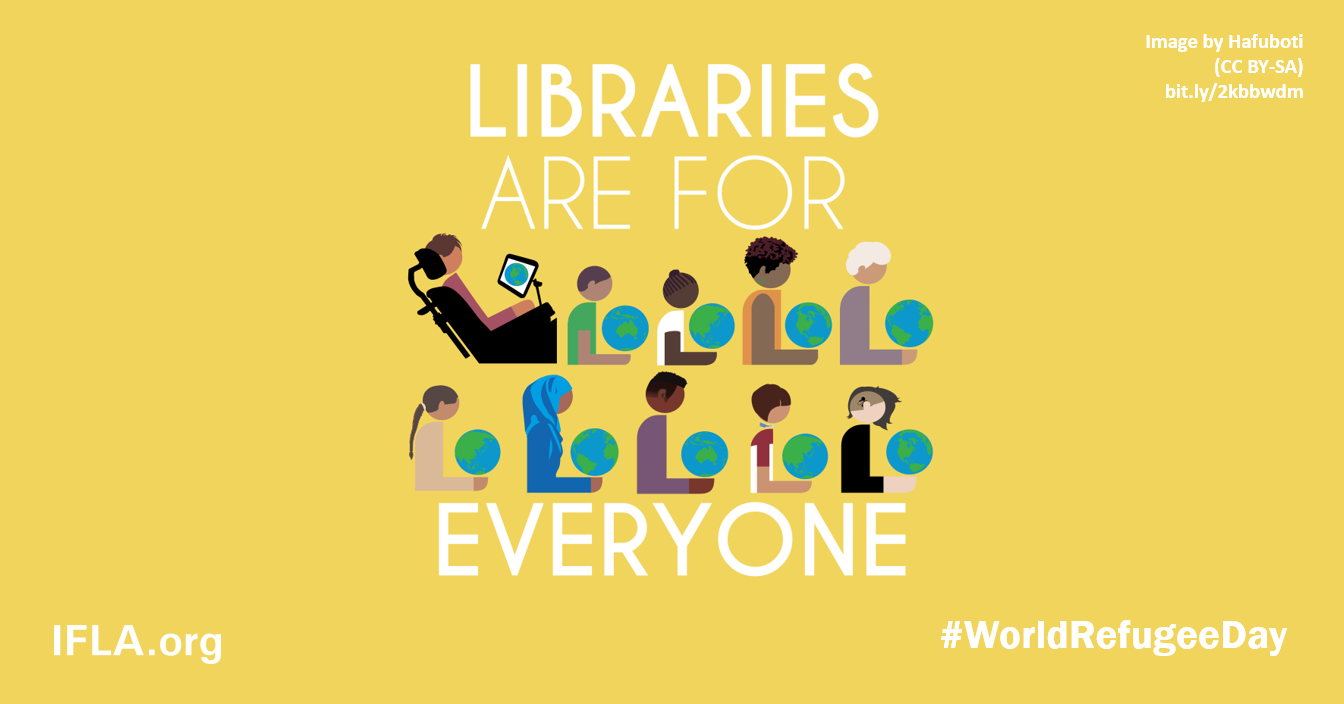 World Refugee Day 2019: Libraries are for everyone