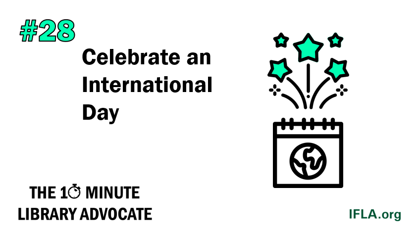 The 10-Minute Library Advocate #28: Celebrate an International Day