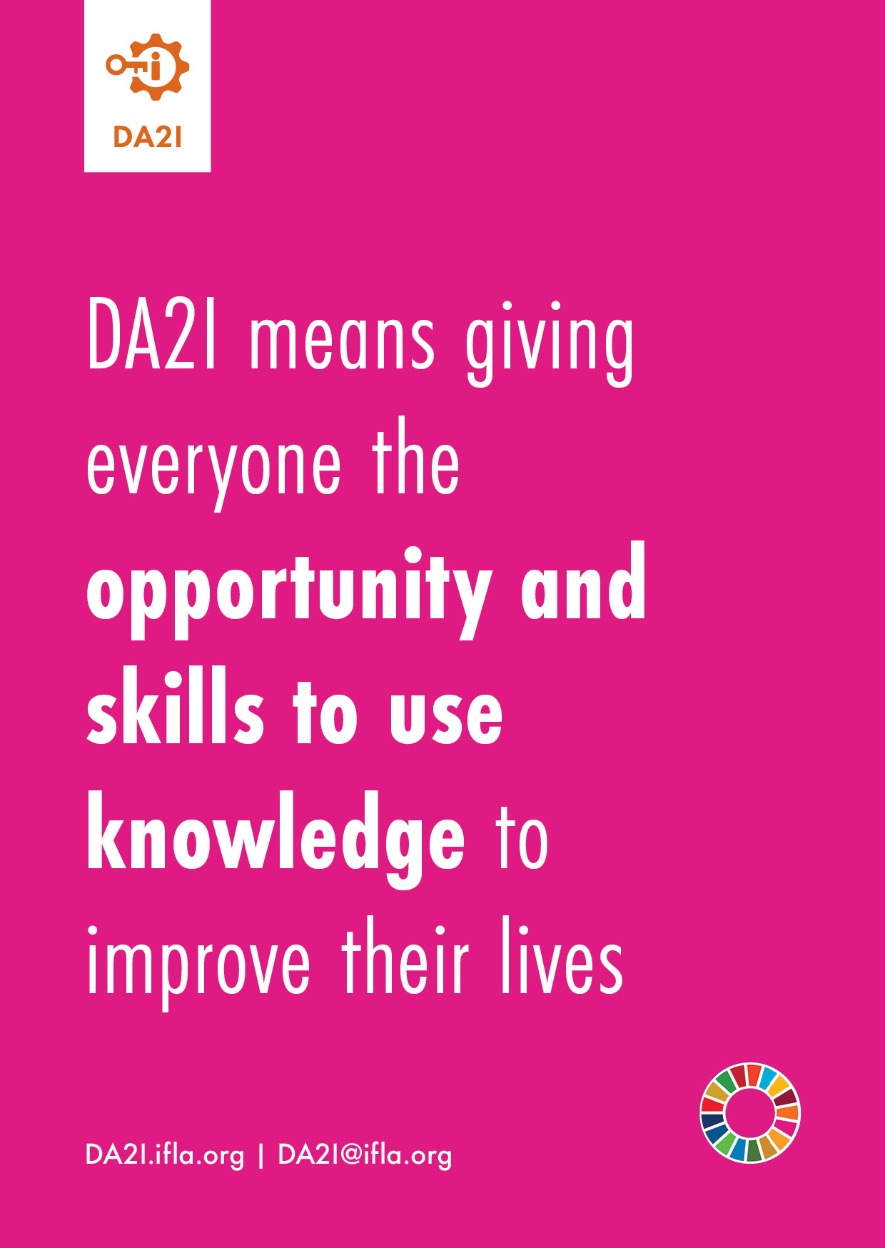 DA2I means giving everyone the opportunity and skills to use knowledge to improve their lives