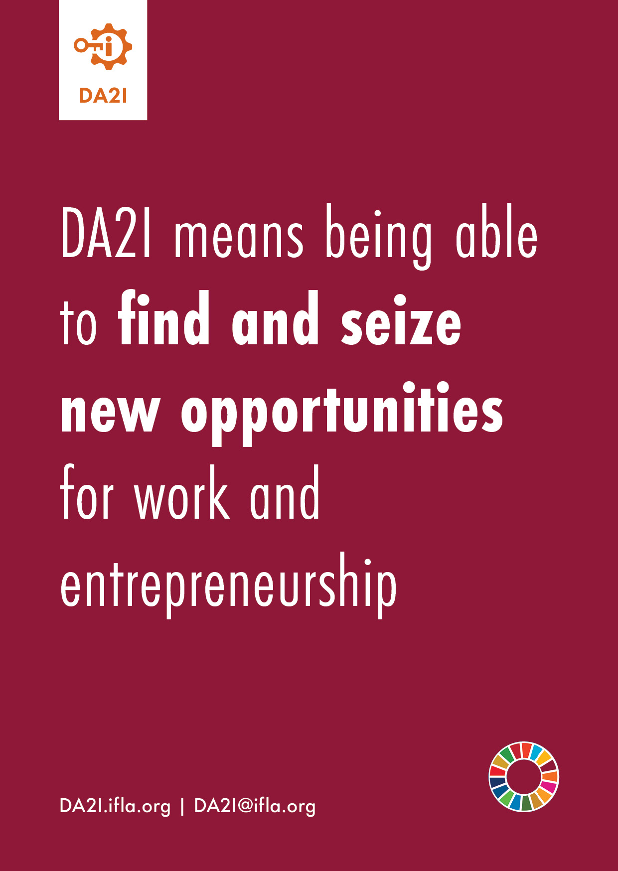DA2I means being able to find – and seize – new opportunities for work and entrepreneurship
