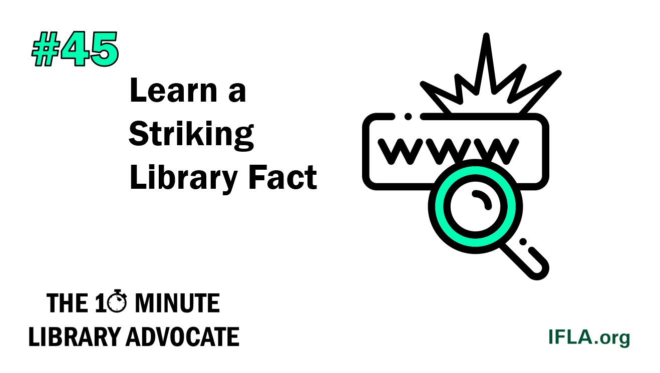 The 10-Minute Library Advocate #45: Learn a Striking Library Fact